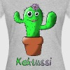 Kaktussi mit Text - Frauen T-Shirt