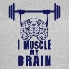 i muscle my brain citation - T-shirt Femme