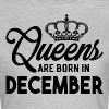 Queens Are Born In December - Women's T-Shirt
