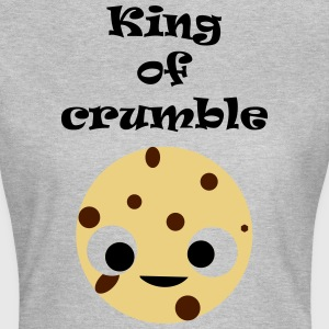 King of crumble voor (wo) men - Vrouwen T-shirt