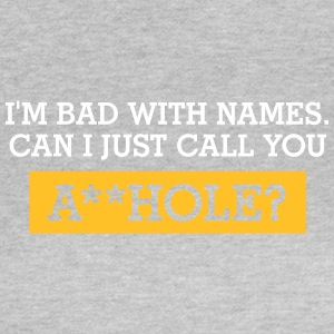Can I Call You Asshole? - Women's T-Shirt