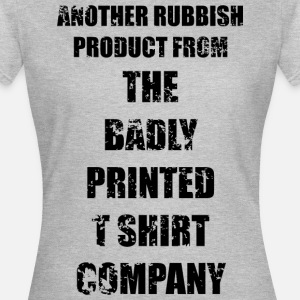 BADLY PRINTED T SHIRT CO