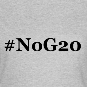 #NoG20 - Frauen T-Shirt