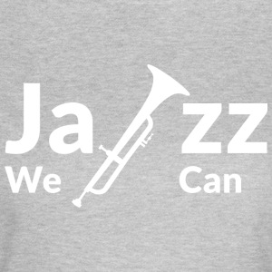 JAZZ WE CAN - wit - Vrouwen T-shirt