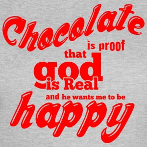 CHOCOLATE is proof red - Frauen T-Shirt