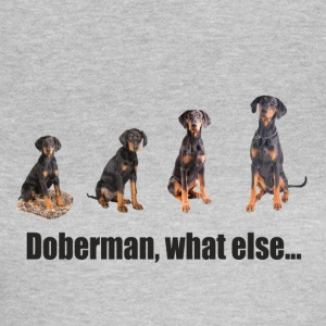 Doberman, what else... - Frauen T-Shirt