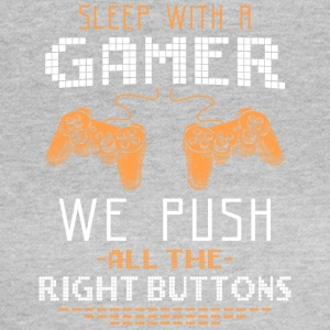 Sleep with a gamer - Frauen T-Shirt