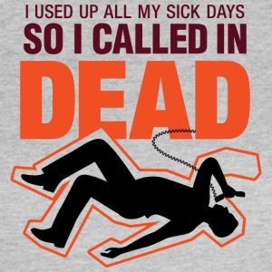 I Signed Up Dead At Work! - Women's T-Shirt