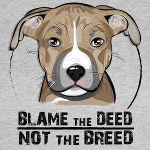 AMERICAN STAFFORDSHIRE TERRIER blame the deed - Frauen T-Shirt