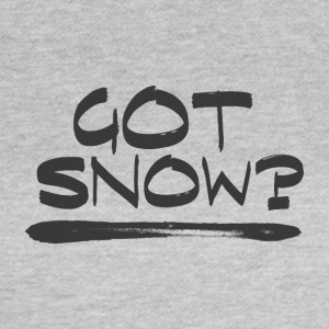 Got SNOW? - Boarder Power! - Naisten t-paita