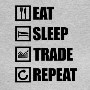 Eat Sleep TRADE REPEAT - Maglietta da donna