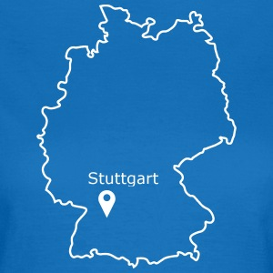 place to be: Stuttgart - Women's T-Shirt