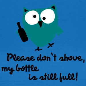 Funny Owl with bottle - please don't shove - Women's T-Shirt