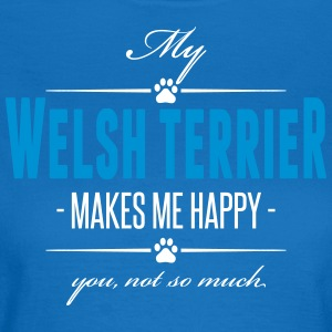 My Welsh Terrier makes me happy - Women's T-Shirt
