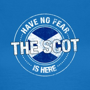 Have No Fear The Scot Is Here Shirt - Women's T-Shirt