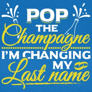 JGA - POP THE CHAMPAGNE IN CHANGING MY NAME - Women's T-Shirt