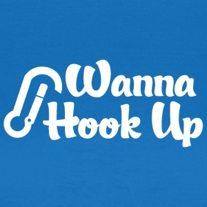 Grimpeur Want To Hook Up - T-shirt Femme