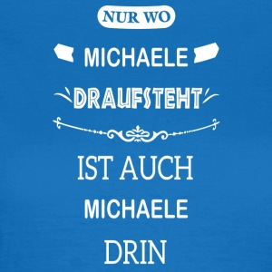 MICHAELE - Frauen T-Shirt