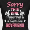 This Girl is already taken by - Women's T-Shirt
