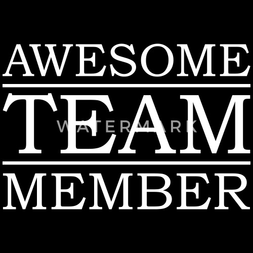 awesome team member award best friend man family by xmess spreadshirt