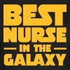 Best Nurse In The Galaxy - Naisten t-paita
