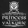 Wikinger - My mother trained a valkyrie - T-shirt Femme