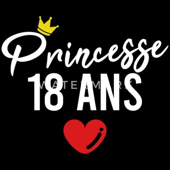Princesse 18 Ans Cadeau Anniversaire 18 Ans Fille T Shirt Femme Spreadshirt
