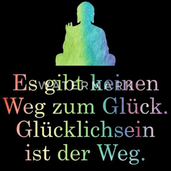 Buddhismus zitat glück Buddha Zitate