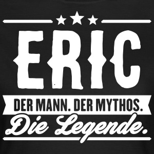 Man Myte Legend Eric - Dame-T-shirt