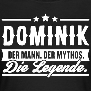 Man Myth Legend Dominik - T-skjorte for kvinner