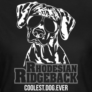 RHODESIAN RIDGEBACK coolest dog - Frauen T-Shirt