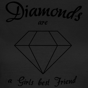 Diamonds are a Girls Best Friend - Women's T-Shirt