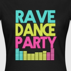 Rave Dance Party - Dame-T-shirt