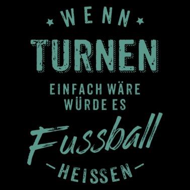 Wenn Turnen Einfach Ware Wurde Es Fussball Heissen Creme Rahmenlos