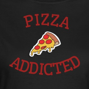 Pizza addicted - Women's T-Shirt