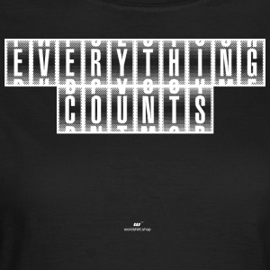 Everything Counts white - Frauen T-Shirt