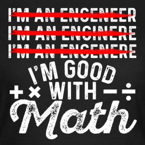 Engineer t-shirt - Women's T-Shirt