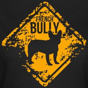 French Bully - Women's T-Shirt