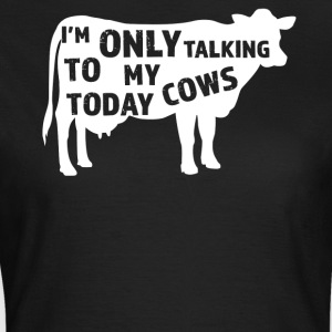 Funny Cows Lover Gift Idea - Women's T-Shirt