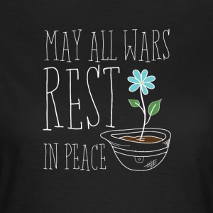 May All Wars Rest In Peace - Women's T-Shirt
