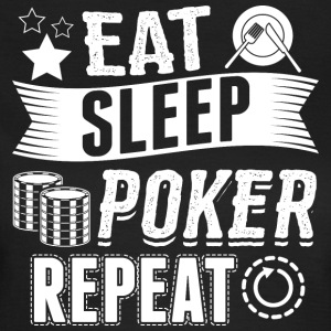 poker EAT SLEEP - Dame-T-shirt