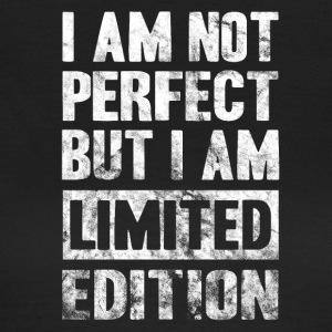 Not Perfect Limited Edition! present - Women's T-Shirt