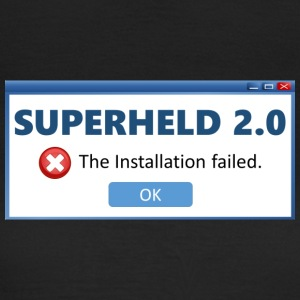 Superhero 2.0 - Installation failed (V1DE) - Women's T-Shirt