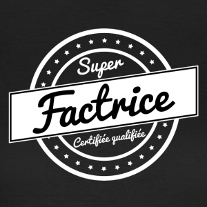 Super factrice - blanc - T-shirt Femme