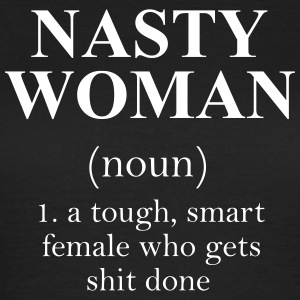 Nasty Woman noun