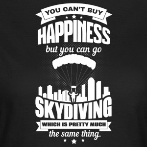 You can't buy happiness - Women's T-Shirt