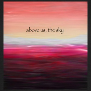 Above Us The Sky - Maglietta da donna