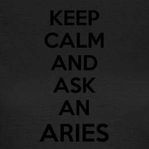 Aries Keep Calm - Vrouwen T-shirt