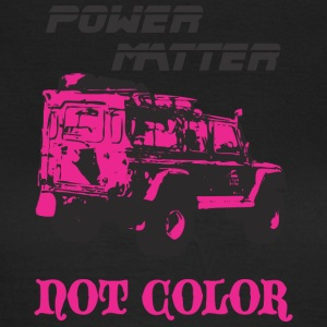 POWER stof Ikke COLOR - Dame-T-shirt