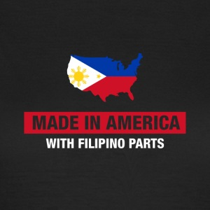 Made In America With Filipino Parts Philippines - Women's T-Shirt